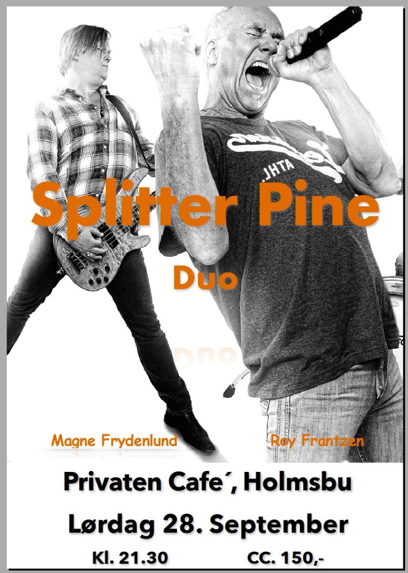 Splitter Pine - Plakat