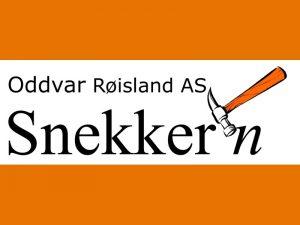 Oddvar Røisland AS - Snekker'n